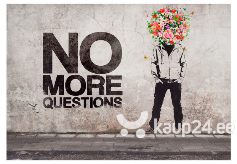 Fototapeet - No more questions