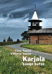 Karjala kauge kutse hind ja info | Ajalooraamatud | kaup24.ee