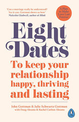 Eight Dates : To keep your relationship happy, thriving and lasting hind ja info | Eight Dates : To keep your relationship happy, thriving and lasting | kaup24.ee