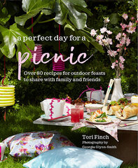 Perfect Day for a Picnic : Over 80 Recipes for Outdoor Feasts to Share with Family and Friends, A hind ja info | Hobikirjandus | kaup24.ee