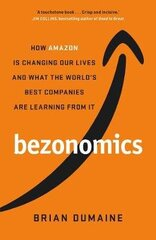 Bezonomics: How Amazon Is Changing Our Lives and What the World's Best Companies Are Learning from it цена и информация | Bezonomics: How Amazon Is Changing Our Lives and What the World's Best Companies Are Learning from it | kaup24.ee
