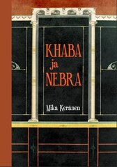 Khaba Ja Nebra hind ja info | Noortekirjandus | kaup24.ee